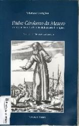 Padre Girolamo da Mesero. Un cappuccino nella Francia delle guerre di religione